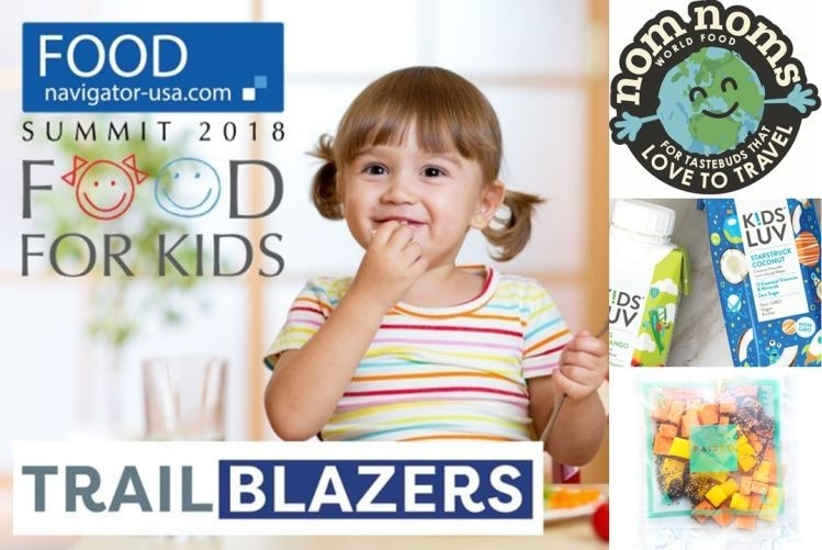 Raised Real, Nom Noms World Food, and KidsLuv to take center stage at the FoodNavigator-USA FOOD FOR KIDS summit as our 2018 trailblazers